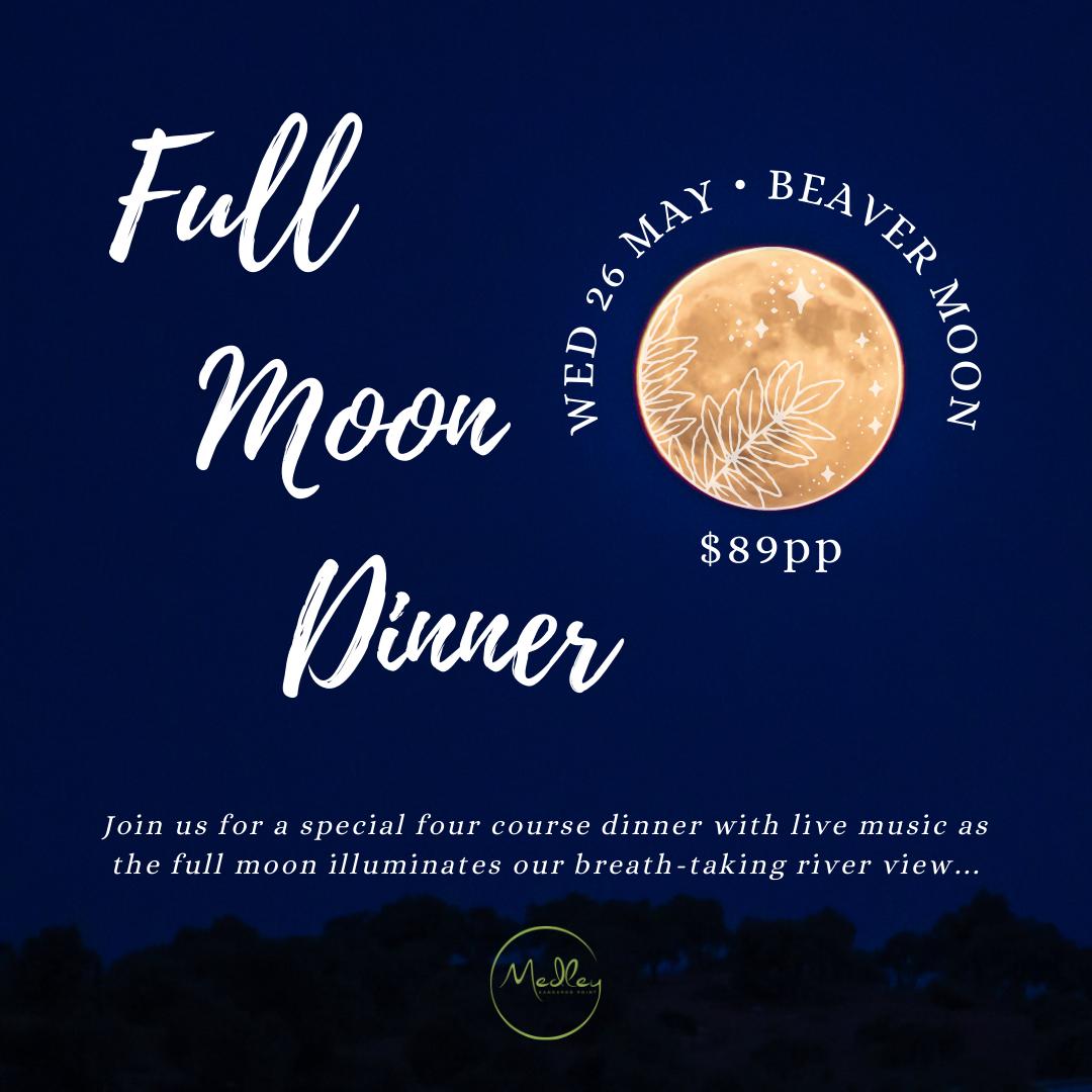 Beaver Moon Dinner - Wed 26 May